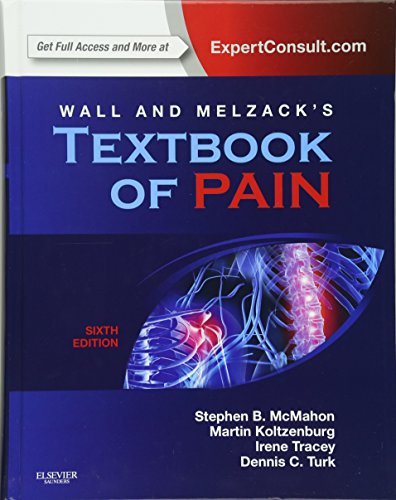 Wall & Melzack's Textbook of Pain: Expert Consult - Online and Print, 6e (Wall and Melzack's Textbook of Pain) por Stephen B. McMahon FMedSci  FSB