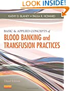 #10: Basic & Applied Concepts of Blood Banking and Transfusion Practices