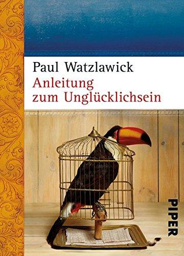 Buchseite und Rezensionen zu 'Anleitung zum Unglücklichsein' von Paul Watzlawick