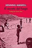 El Secreto Del Fuego (Siruela/Colección Escolar)
