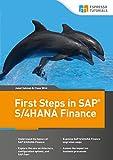 First Steps in SAP S/4HANA Finance (English Edition)