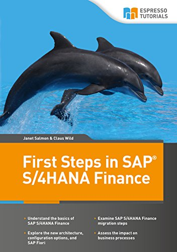 First Steps in SAP S/4HANA Finance (English Edition)