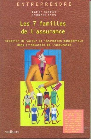 Les 7 familles de l'assurance : Création de valeur et innovation managériale dans l'industrie de l'assurance