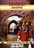 Maroc ancestral [Francia] [DVD]
