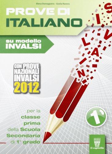 Prove di italiano su modello INVALSI. Per la Scuola media: 1
