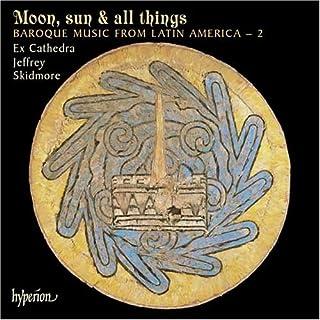 Moon, Sun and All Things - Barockmusik aud Lateinamerika Vol, 2