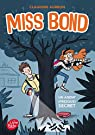 Miss Bond, tome 1 : Un agent (presque) secret par Aubrun