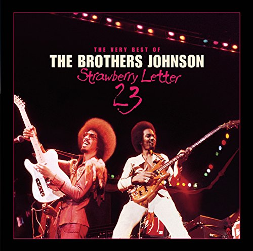 Strawberry Letter 23/The Very Best Of The Brothers Johnson Johnson Brothers Strawberry