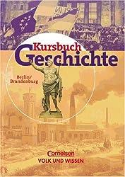 Kursbuch Geschichte - Bisherige Ausgabe - Berlin und Brandenburg: Schülerbuch