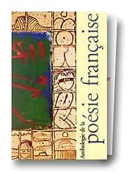 Anthologie de la poésie française, coffret de 2 volumes : Du Moyen-Age au XVIIe siècle - Du XVIIIe au XXe siècle