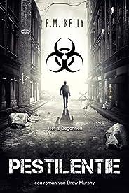 Pestilentie: Een roman van Drew Murphy