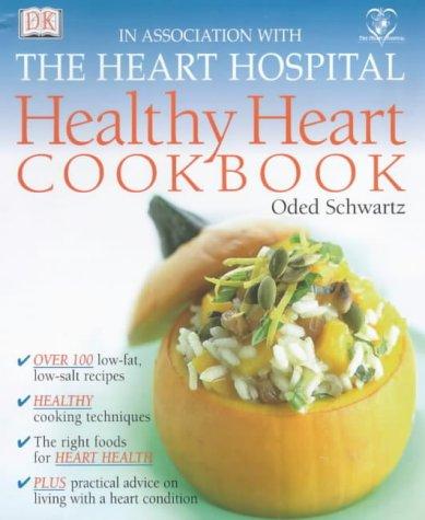 Healthy Heart Cookbook par Oded Schwartz