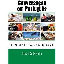 Conversação em Português: A minha Rotina Diária