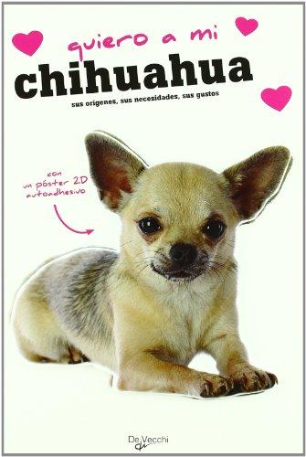 Quiero a mi chihuahua
