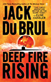 Deep Fire Rising (Philip Mercer)