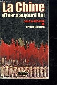La Chine d'hier à aujourd'hui par Arnold Toynbee