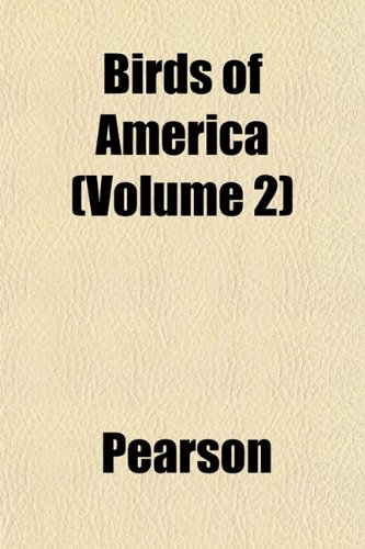 Birds of America (Volume 2)
