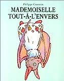 MADEMOISELLE TOUT-A-L'ENVERS