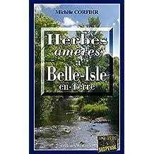 Herbes amères à Belle-Isle-en-Terre: Un thriller mystérieux en Bretagne