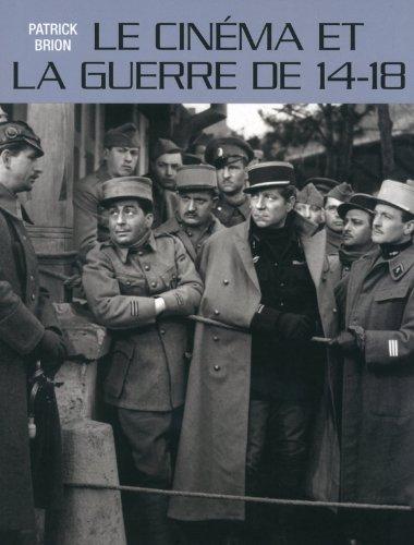 Le cinma et la guerre de 14-18