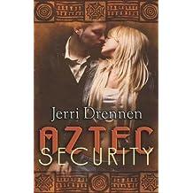 Aztec Security by Drennen, Jerri (2009) Paperback