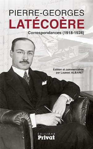 Correspondances de Pierre-Georges Latécoère