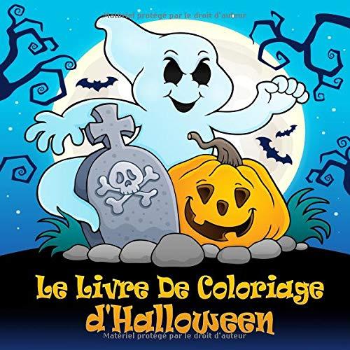 e d'Halloween: Coloriages d'Halloween amusants pour les enfants de 4 ans et plus ()
