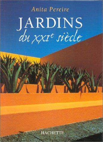 Jardins du XXIe sicle