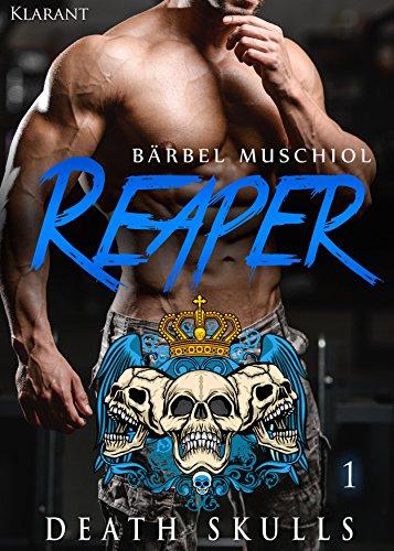 Reaper. Death Skulls 1 (The Rocker Club)