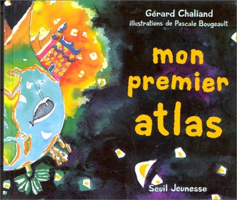 Mon premier atlas par Gérard Chaliand