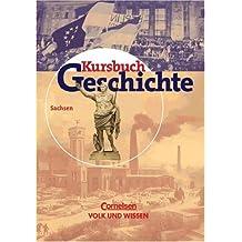 Kursbuch Geschichte - Bisherige Ausgabe - Sachsen: Schülerbuch