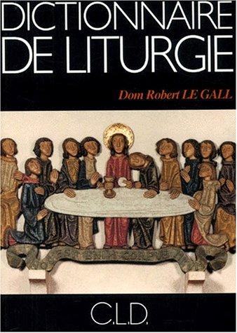 Dictionnaire de liturgie. 3ème édition