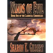 Winds of Evil: The Laodicea Chronicles