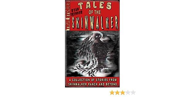 Skinwalker Ranch: Tales Of The Skinwalker