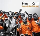 Songtexte von Femi Kuti - Africa Shrine