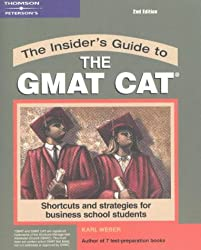 Insider's Guide to the GMAT CAT: Shortcuts and Strategies for Business School Students (Peterson's Insider's Guide to the GMAT CAT)