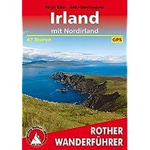 Irland: Mit Nordirland. 67 Touren. Mit GPS-Daten (Rother Wanderführer)
