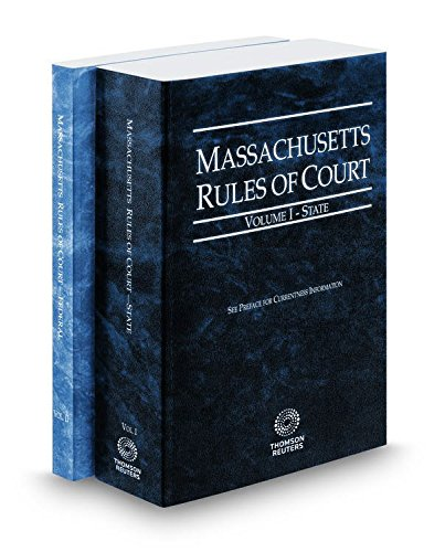 massachusetts-rules-of-court-state-and-federal-2017-ed-vols-i-ii-massachusetts-court-rules