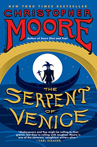 The Serpent of Venice: A Novel por Christopher Moore