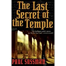 The Last Secret of the Temple by Paul Sussman (2007-10-10)