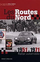 Les Routes du Nord de 1951 à 1971 : Rallye automobile