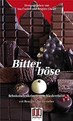 Bitterböse: Schokoladenkrimis vom Niederrhein
