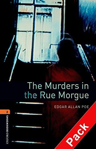 Oxford Bookworms Library: Oxford Bookworms 2. The Murders in the Rue Morgue CD Pack: 700 Headwords por Edgar Allan Poe