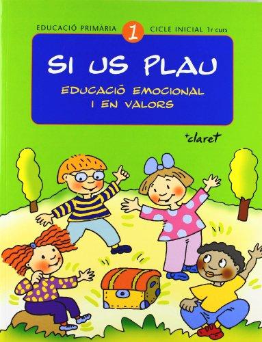 Si us plau. Educació emocional i en valors: Si us plau 1. Educació emocional i en valors: Educació primària. Cicle inicial, 1r curs - 9788482977355