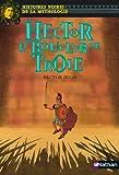 Hector, le bouclier de Troie: 10 (NOIRES MYTHO) (French Edition)