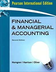 Financial and Managerial Accounting, Chapters 1-23, Complete Book: International Edition: Chapters 1-24