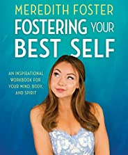 Meredith Foster: Fostering Your Best Self