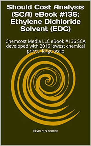 should-cost-analysis-sca-ebook-136-ethylene-dichloride-solvent-edc-chemcost-media-llc-ebook-136-sca-