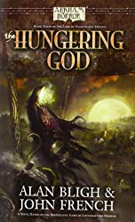 The Hungering God Novel by Alan Bligh (2013-12-22)