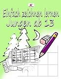 Einfach zeichnen lernen für Kinder: Starke Motive für Jungen ab 13 Jahren